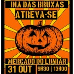 Dia das Bruxas | Mercado do Lumiar | 31 de Outubro