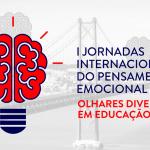 I Jornadas Internacionais do Pensamento Emocional | 2 de fevereiro | ISCTE-IUL