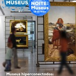 Dia Internacional dos Museus e Noite dos Museus | 18 e 19 maio