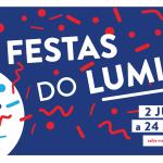 Festas do Lumiar 2018 | Programação