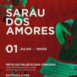 Sarau dos Amores | 1 de julho | Junta de Freguesia do Lumiar
