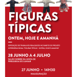 Figuras Típicas – ontem, hoje e amanhã | 27 de junho | Salão Nobre da JFL